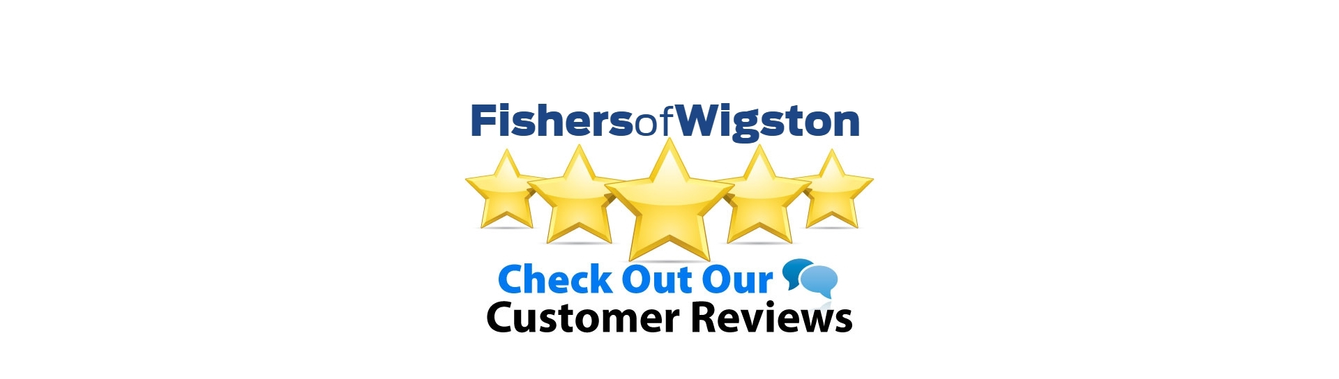 Fishers of Wigston Customer Reviews